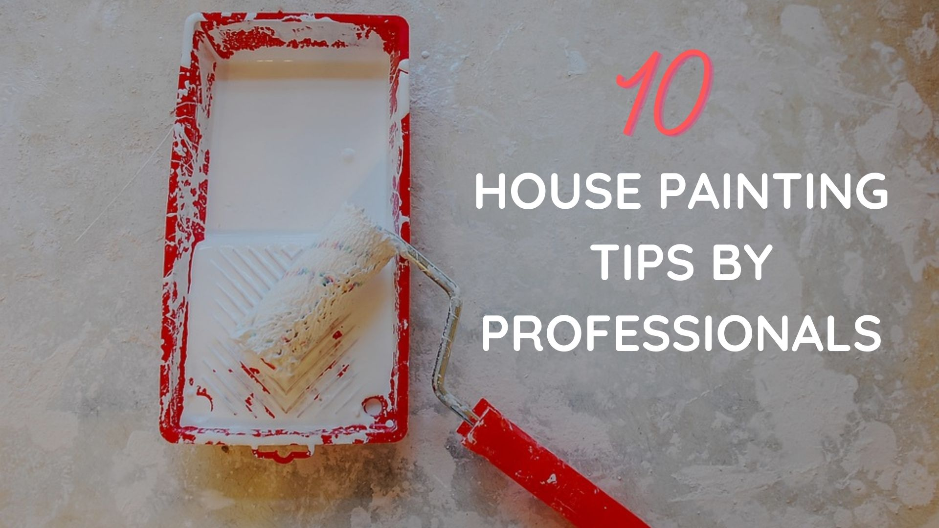 10 House Painting Tips by the Professionals